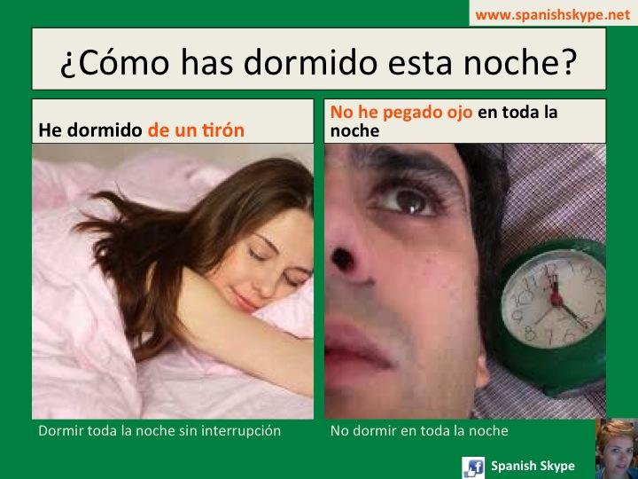 expresiones idiomáticas: dormir de un tirón/ no pegar ojo