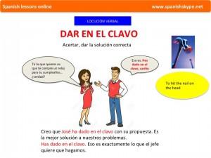 Dar en el clavo (meaning)